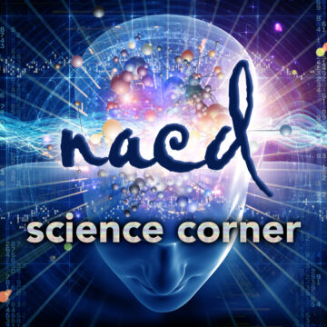 NACD Science Corner Vol. 12 – Brain Function Begins to Decline Over the Age of 24